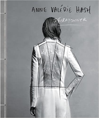 livre Anne Valérie Hash. Décrayonner
