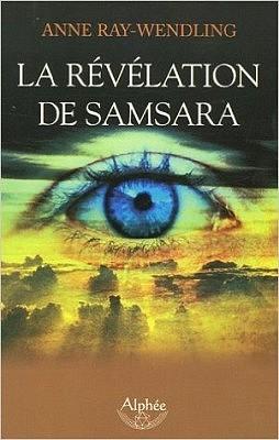 La révélation de Samsara