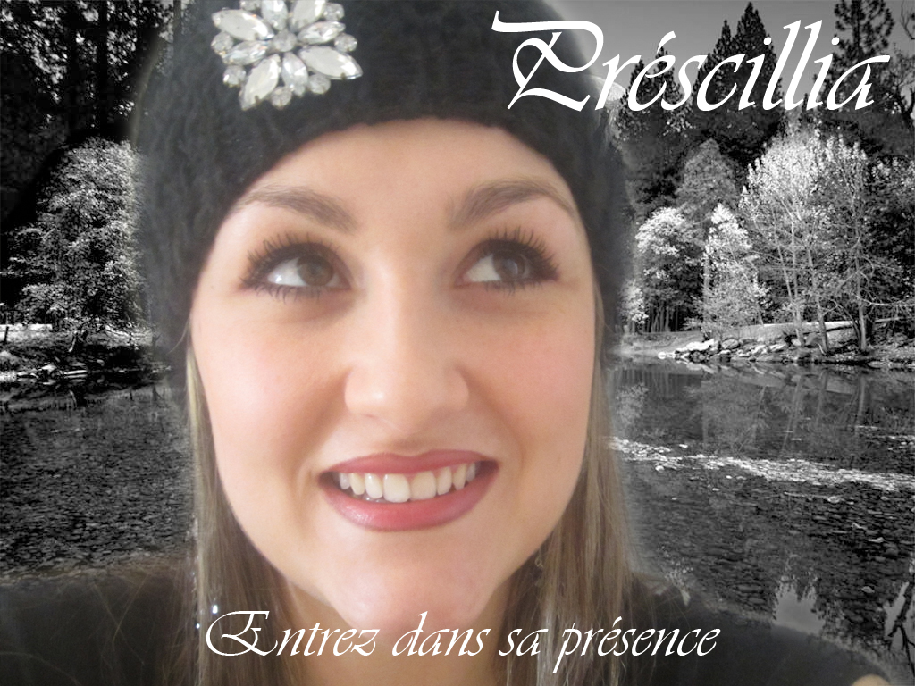 Entrez dans sa Presence - Prescillia Fernandez