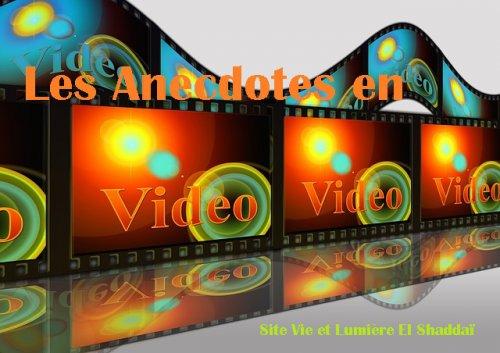 Les Anecdotes en Video
