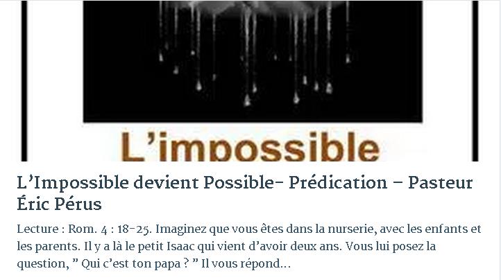 L'IMPOSSIBLE DEVIENT POSSIBLE- PRÉDICATION – PASTEUR ÉRIC PÉRUS