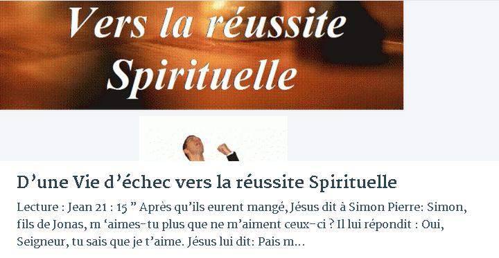 D'UNE VIE D'ÉCHEC VERS LA RÉUSSITE SPIRITUELLE