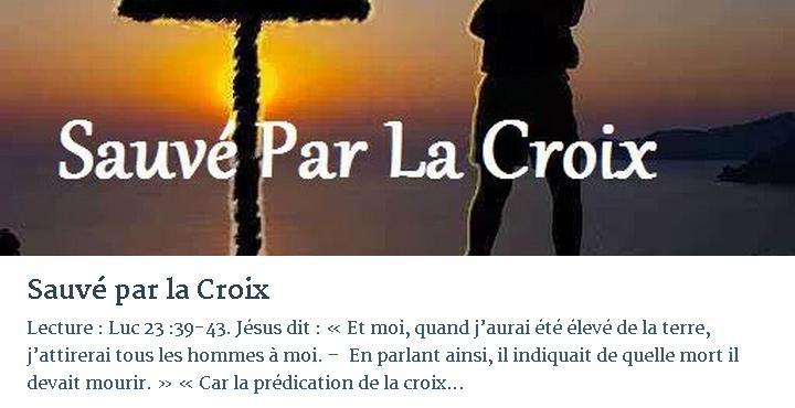 SAUVÉ PAR LA CROIX